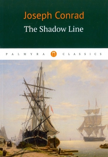 Conrad J. The Shadow Line conrad j chance