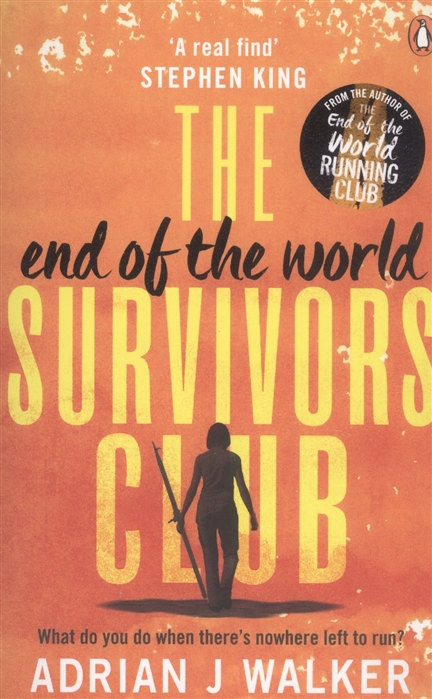 Walker A. The End of the World Survivors Club adrian j walker end of the world running club