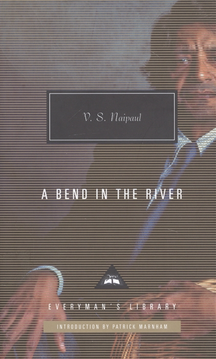 Naipaul V. A Bend in the River недорого