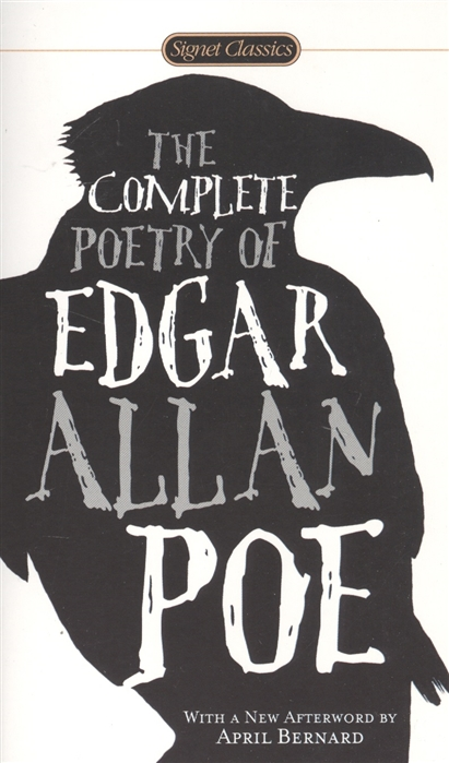 Poe E. The Complete Poetry of Edgar Allan Poe the complete poetry