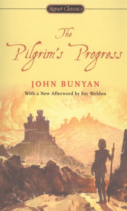Bunyan J. The Pilgrim s Progress john bunyan the pilgrim s progress from this world to that which is to come