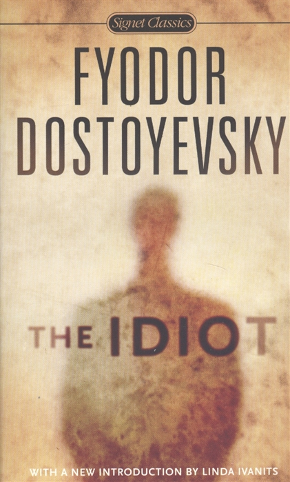 Dostoyevsky F. The Idiot недорого