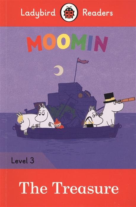 Taylor M. Moomin The Treasure Ladybird Readers Level 3 taylor n ice age level 1 cd