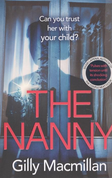 Macmillan G. The Nanny macmillan g odd child out