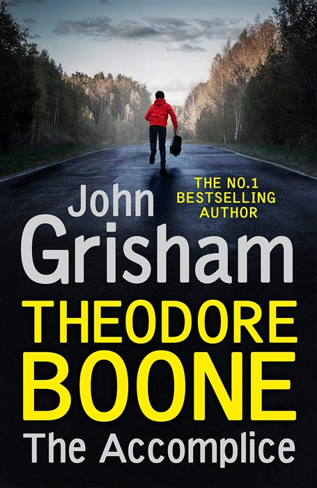 Grisham J. Theodore Boone The Accomplice grisham j the confession isbn 9780440422952