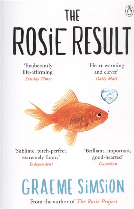 Simsion G. The Rosie Result simsion graeme the rosie project