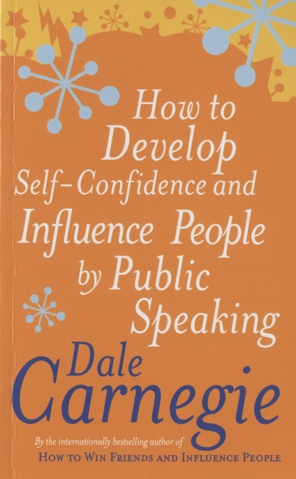 Carnegie D. How To Develop Self-Confidence develop