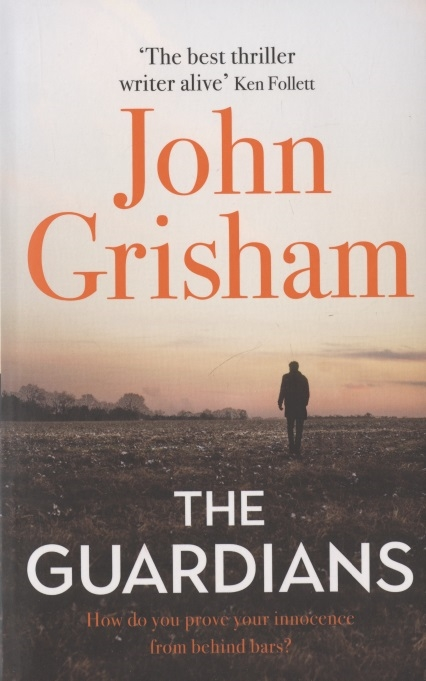 Grisham J. The Guardians grisham j gray mountain
