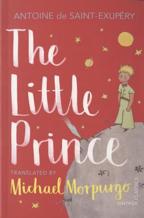 Saint-Exupery A., De The Little Prince saint exupery antoine de the little prince