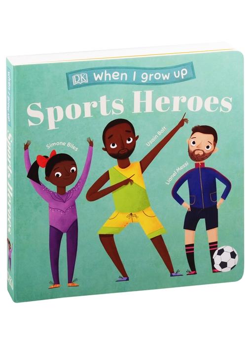 When I Grow Up - Sports Heroes недорого