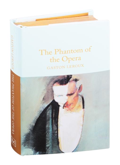 Leroux G. The Phantom of the Opera недорого