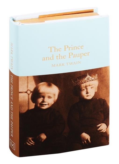 Twain M. The Prince and the Pauper mark twain the prince and the pauper