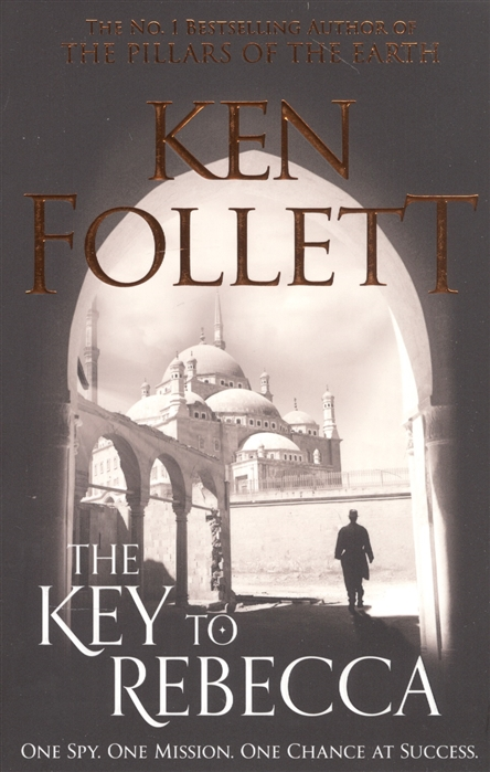 Follett K. The Key to Rebecca follett k the man from st petersburg