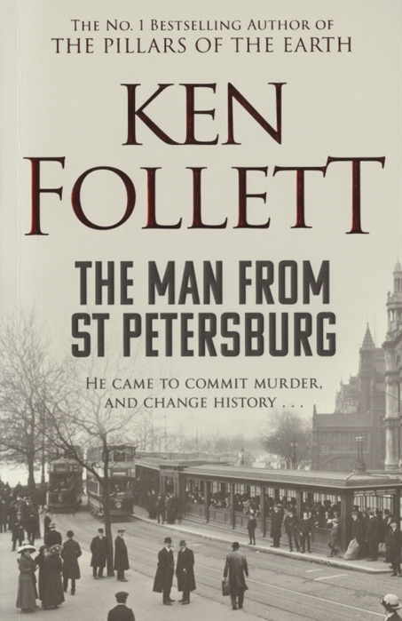 Follett K. The Man From St Petersburg follett k the man from st petersburg