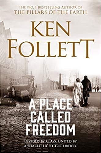 Follett K. A Place Called Freedom ken follett trzeci bliźniak
