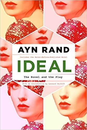 Фото - Rand Ayn Ideal айн рэнд early ayn rand revised edition