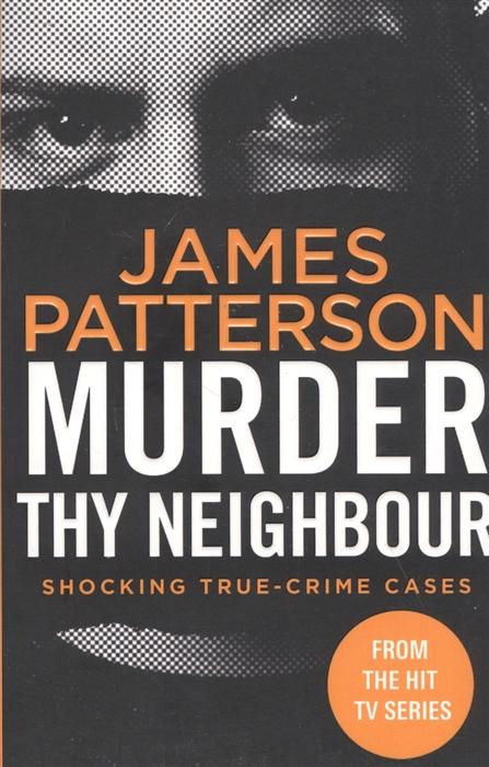 james patterson murder house Patterson James Murder Thy Neighbour