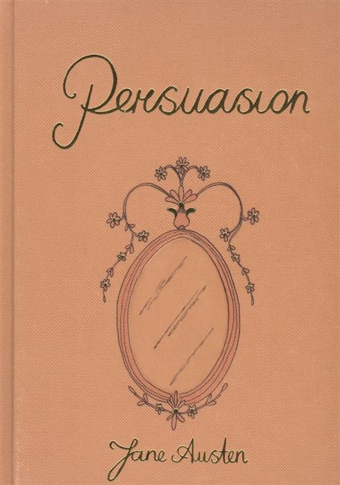 Austen Jane Persuasion jane austen persuasion unabridged