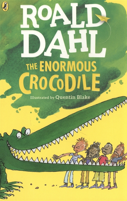 Dahl R. The Enormous Crocodile dahl r the magic finger