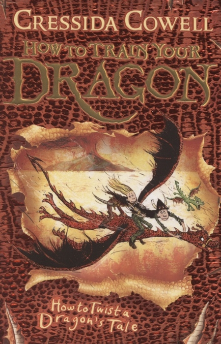 Cowell C. How to Train Your Dragon How to Twist a Dragon s Tale Book 5 c s lewis how to pray