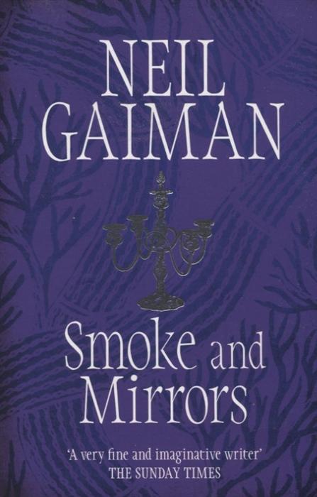 gaiman n m is for magic Gaiman N. Smoke and Mirrors