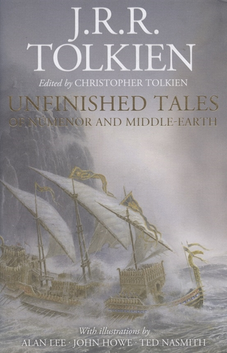 tolkien j tales from the perilous realm Tolkien J. Unfinished Tales