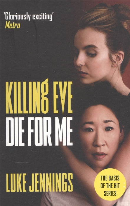 Фото - Jennings L. Killing Eve Die For Me mac killing me softly