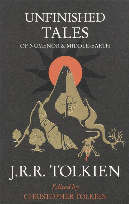 tolkien j tales from the perilous realm Tolkien J. Unfinished Tales Of Numenor and Middle-Earth