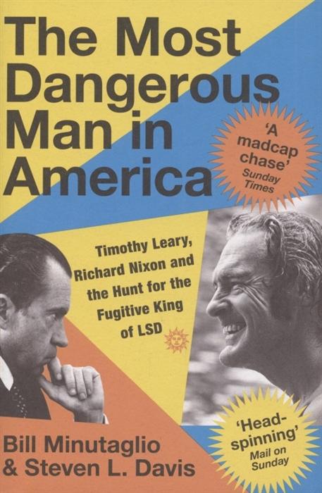granger b the november man Davis S., Minutaglio B. The Most Dangerous Man in America