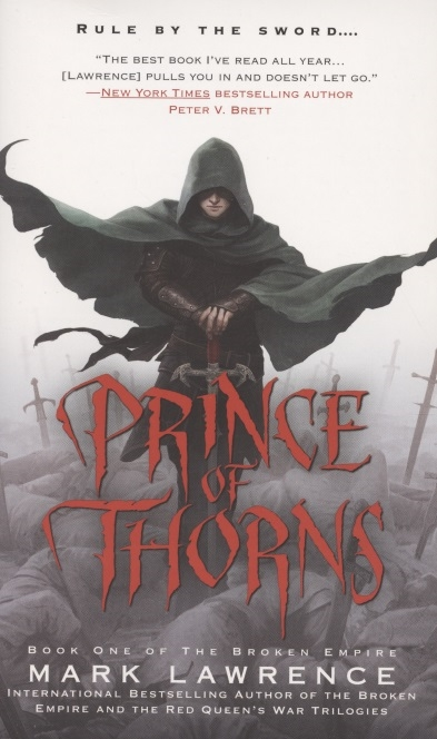 Lawrence M. The Broken Empire Book one Prince of Thorns tshepo moloi place of thorns