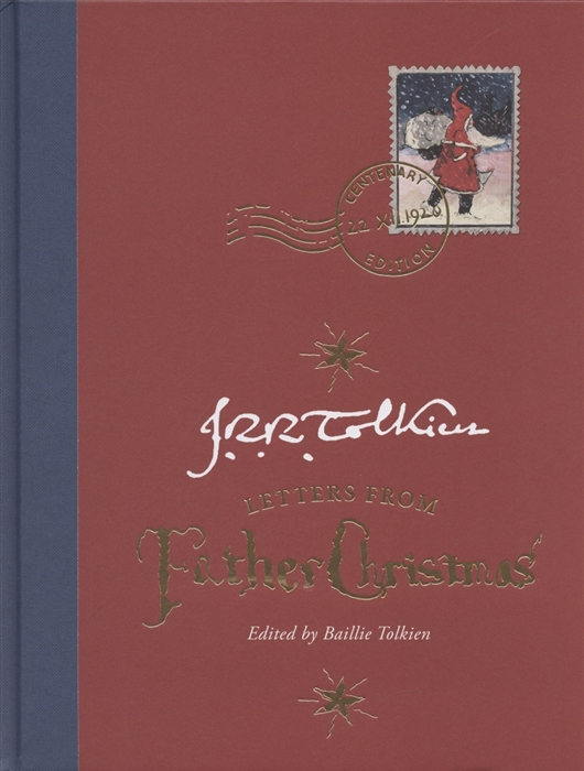 tolkien j tales from the perilous realm Tolkien J. Letters from Father Christmas Centenary Edition