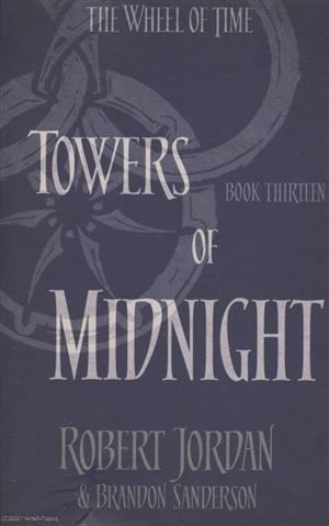 tolkien j r r the two towers Jordan R., Sanderson B. The Wheel of Time Book 13 Towers Of Midnight