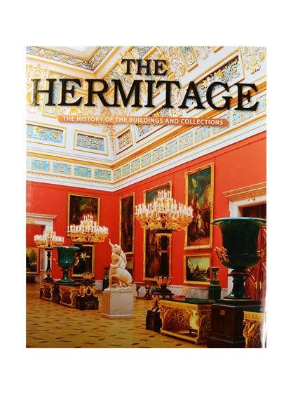 Dobrovolsky V. The Hermitage. The History of the buildings and collections. Эрмитаж. История зданий и коллекций. Альбом (на английском языке) the hermitage birds and flowers
