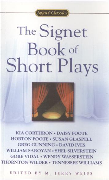 Weiss M. (ред.) The Signet Book of Short Plays schmidt p trans the plays of anton chekhov