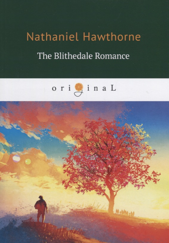 Hawthorne N. The Blithedale Romance ISBN: 9785521070480 hawthorne n the gorgons head