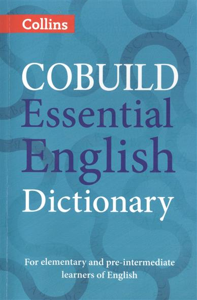 Cobuild Essential English Dictionary cobuild intermediate learner's dictionary