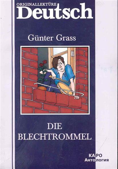 Grass G. Die blechtrommel / Жестяной барабан gunter grass die blechtrommel