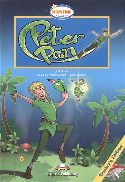 Barrie J. Peter Pan. Teacher's Edition barrie