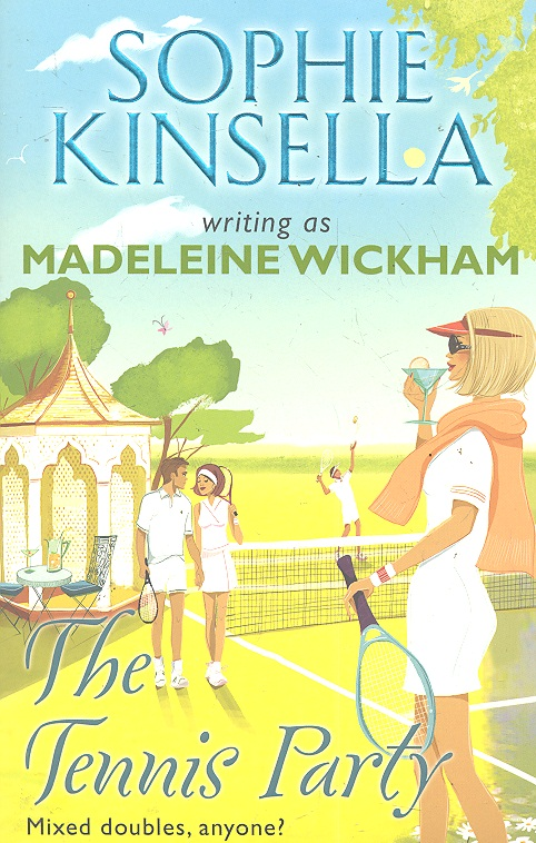 Kinsella S. The Tennis Party ISBN: 9780552776691 kinsella s my not so perfect life