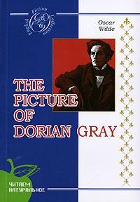 Уайльд О. The Picture of Dorian Gray / Портрет Дориана Грея