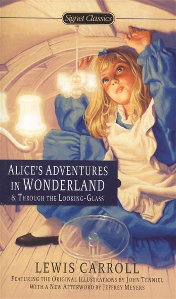 цены Carroll L. Alice's Adventures in Wonderland & Through the Looking-Glass