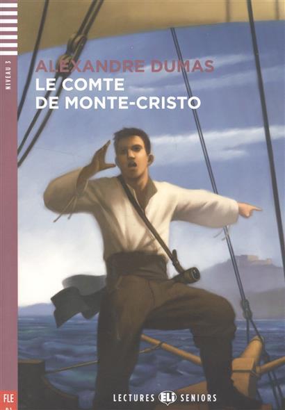 Le comte de Monte-Cristo. Niveau 3 (+CD)