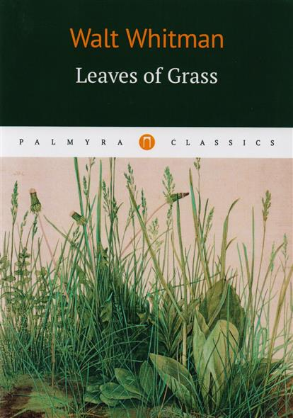 Whitman W. Leaves of Grass blue grass leaves 3005 2015