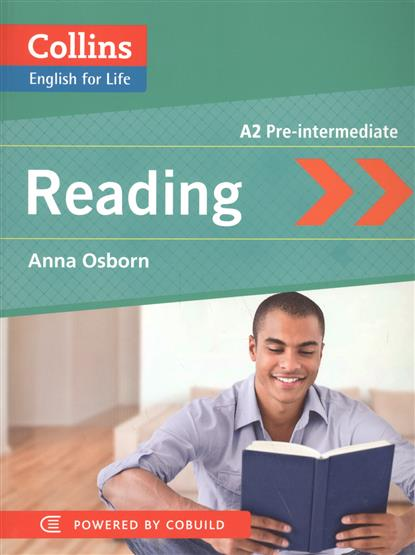 Osborn A. Reading. A2 Pre-Intermediate ISBN: 9780007497744 van geyte e get ready for ielts reading pre intermediate a2 isbn 9780007460649