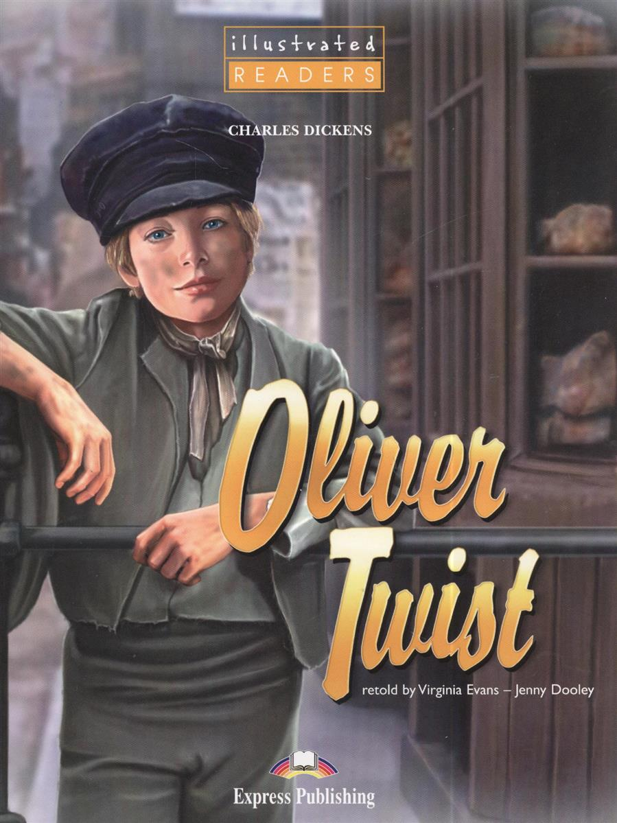 Dickens C. Oliver Twist. Level 1. Reader (+CD) dickens c a christmas carol книга для чтения