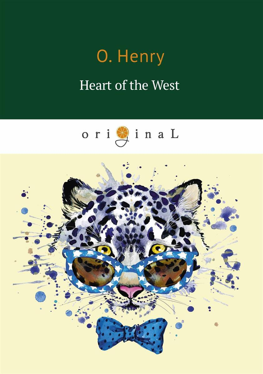 Henry O. Heart of the West ISBN: 9785521070565 henry o strictly business
