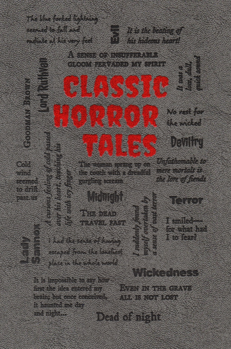 Poe E., Stoker B., Wharton E. и др. Classic Horror Tales tales of horror