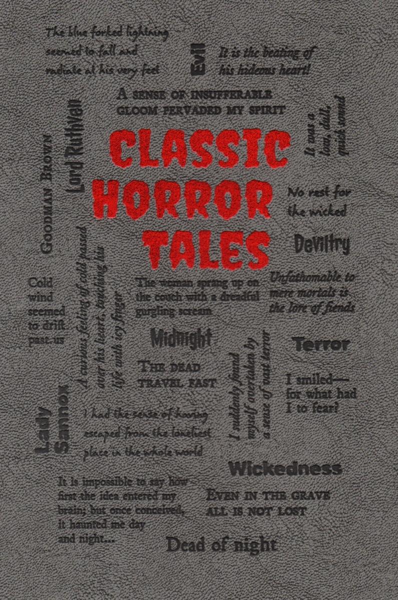 Poe E., Stoker B., Wharton E. и др. Classic Horror Tales tales of horror
