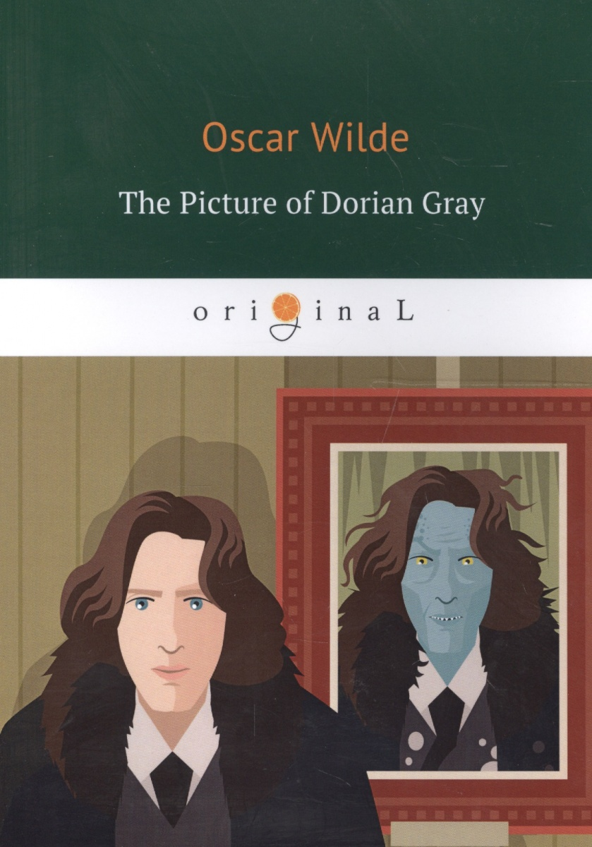 Wilde O. The Picture of Dorian Gray ISBN: 9785521061846 wilde o the picture of dorian gray