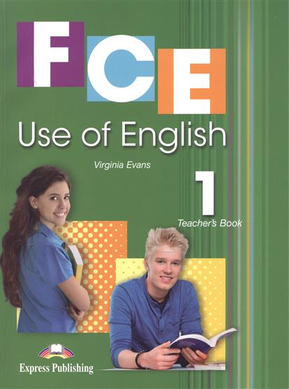 Evans V. FCE. Use of English 1. Teacher's Book evans v construction ii roads